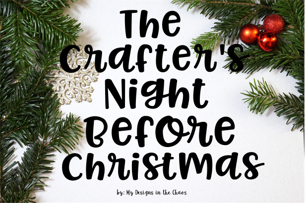 Crafter's Night Before Christmas