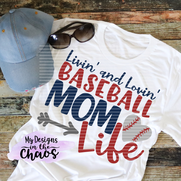 Livin And Lovin That Baseball Mom Life My Designs In