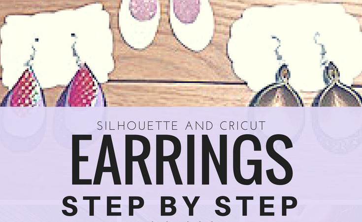 DIY Earrings with your Silhouette or Cricut