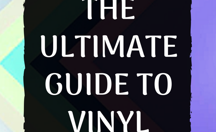 Types of Vinyl