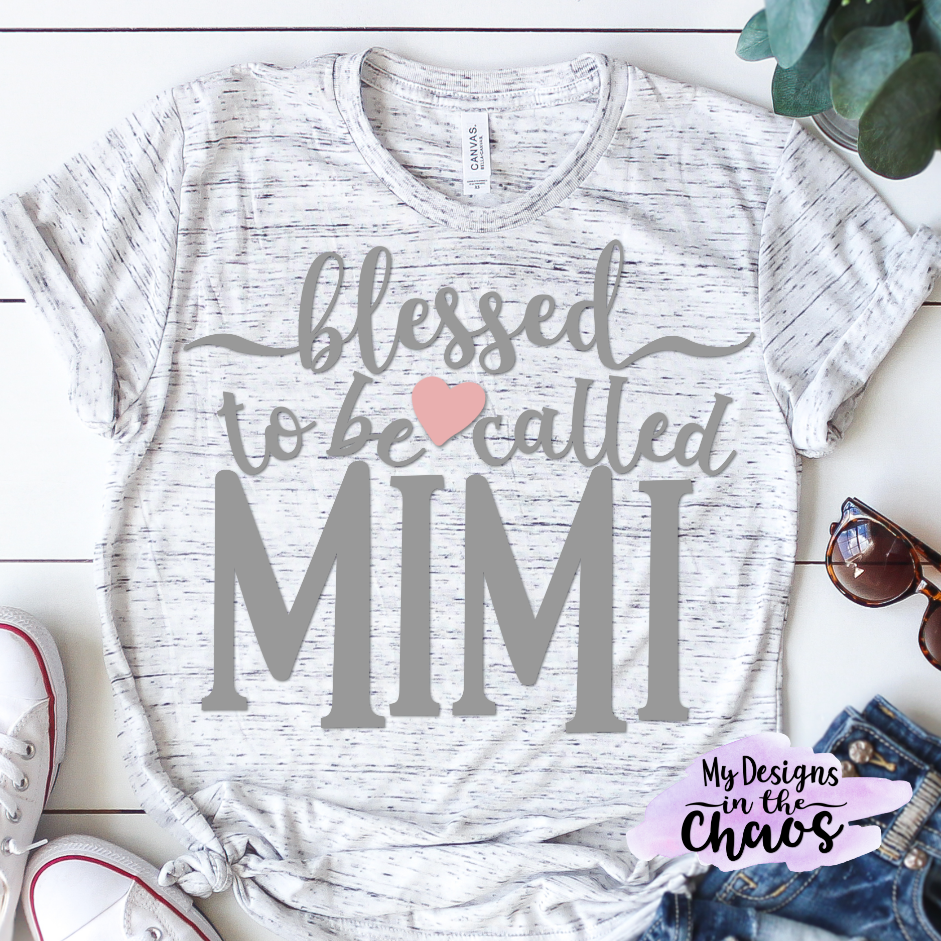 Blessed To Be Called Mimi My Designs In The Chaos