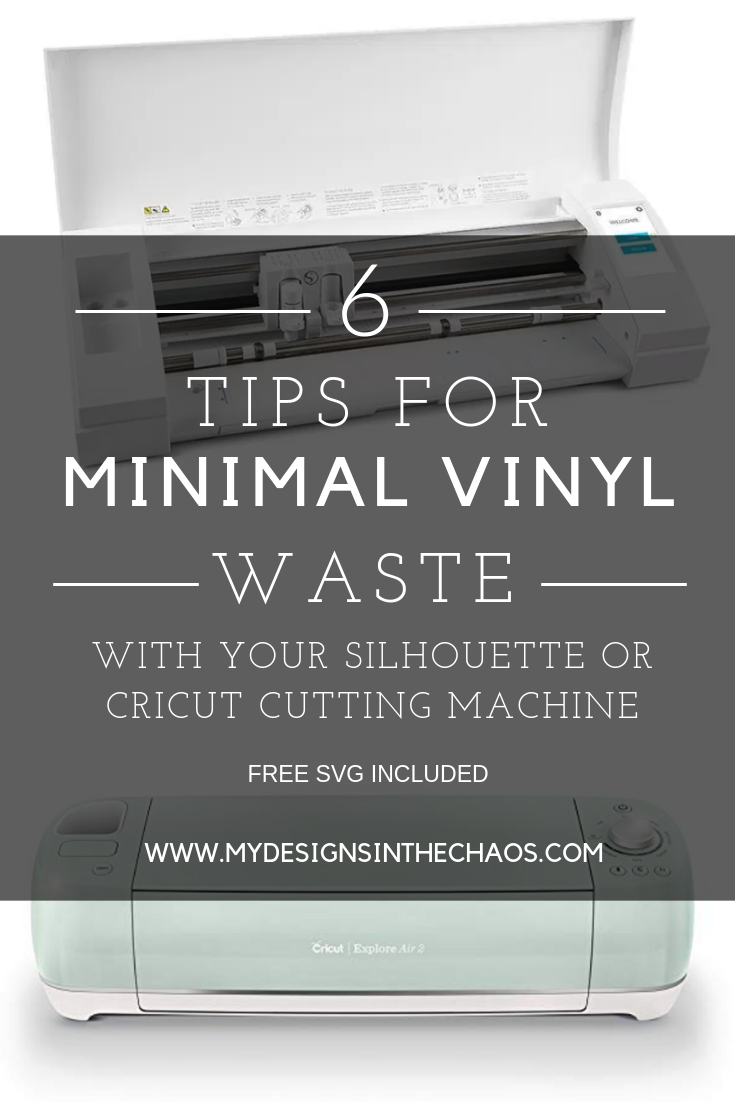 How to have almost No Vinyl Waste - My Designs In the Chaos