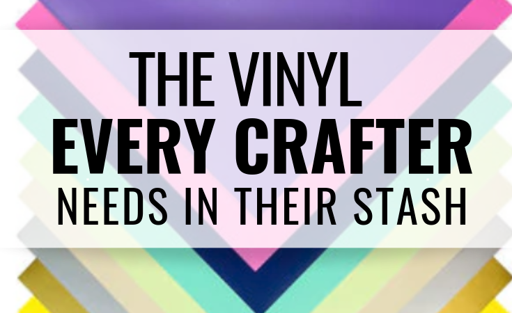 The Vinyl Every Crafter Needs in Their Stash