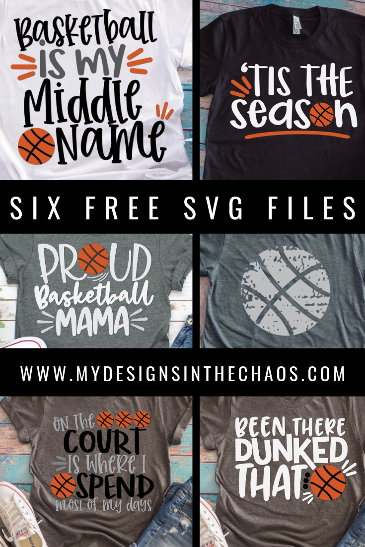 Free Basketball Svg Cutting Files For Silhouette And Cricut My Designs In The Chaos