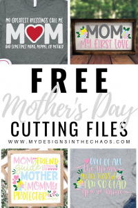 Free First mother's day card mother's day card for new. Free Mother S Day Svg Files My Designs In The Chaos SVG, PNG, EPS, DXF File