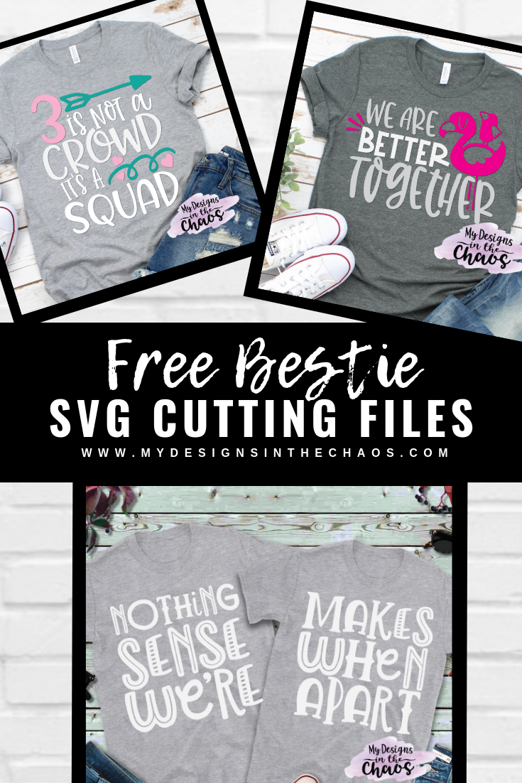 Download Free Best Friend SVG Files - My Designs In the Chaos