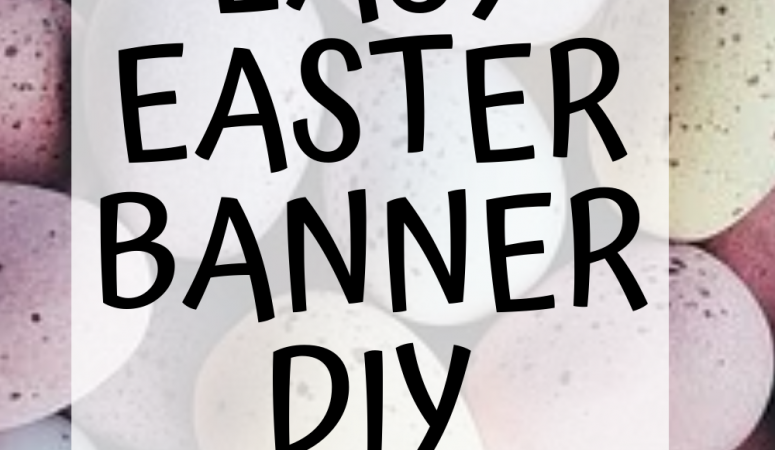DIY Easter Banner with Free Easter SVG