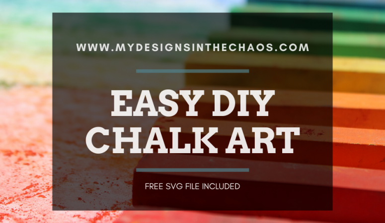 Chalk Art Ideas with Free SVG File
