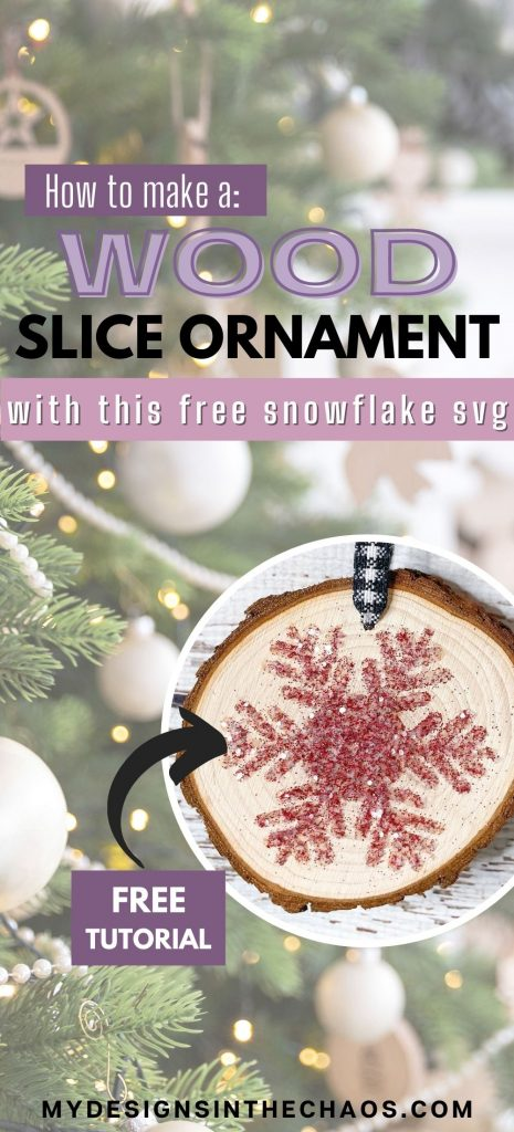 wood slice ornament with free snowflake svg