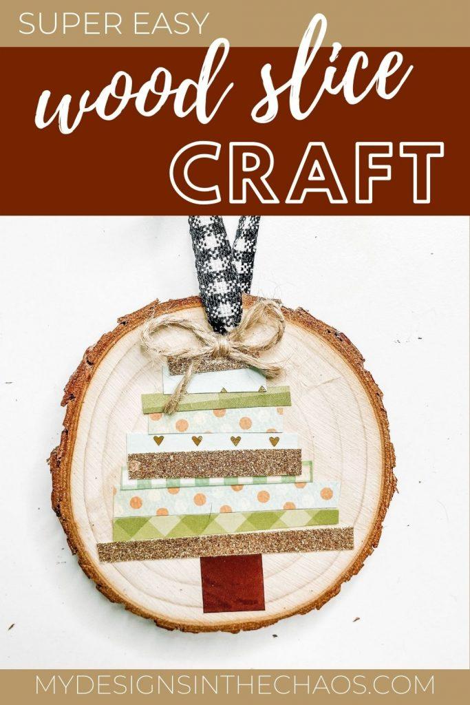 wood slice craft for Christmas
